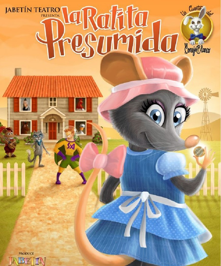 La Ratita Presumida - Domingo 11 Marzo (12:00 y 18:00 h.) Publico Familiar. ULTIMAS LOCALIDADES DE VENTA EXCLUSIVA EN TAQUILLA.
